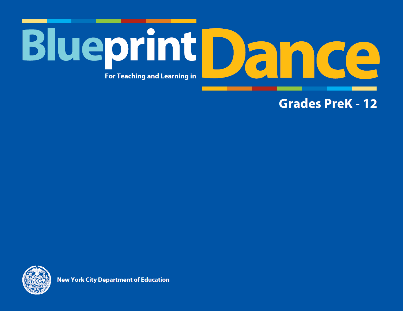 Oasp we are proud to release the revised 2015 edition of the blueprint for teaching and learning in the arts in dance grades prek 12 malvernweather Gallery